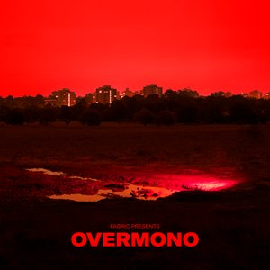 Image for 'fabric presents Overmono'