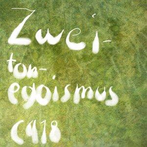 Image for 'zweitonegoismus'