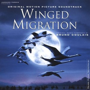 Imagen de 'Winged Migration (Original Motion Picture Soundtrack)'