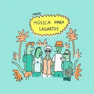Imagen de 'Música para Lagartos'