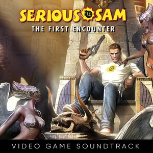 Immagine per 'Serious Sam: The First Encounter (Video Game Soundtrack)'