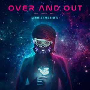Image for 'Over and Out (feat. Charlott Boss)'