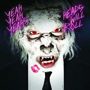 Zdjęcia dla 'Heads Will Roll'