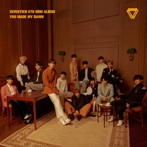 Image for 'SEVENTEEN 6TH MINI ALBUM 'YOU MADE MY DAWN''