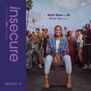 Image for 'Show You (Remix) [feat. Q] [from Insecure: Music From The HBO Original Series, Season 4]'
