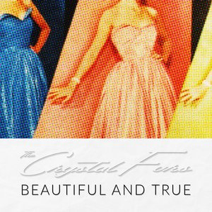 Image for 'Beautiful And True'