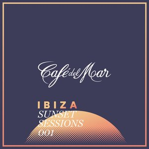 Image for 'Café del Mar Ibiza Sunset Sessions 001'