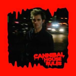 Image for 'Cannibal House Rules'