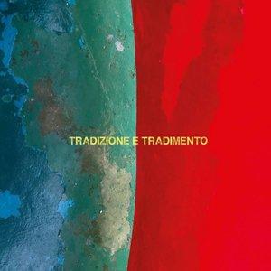 Image for 'tradizione e tradimento'