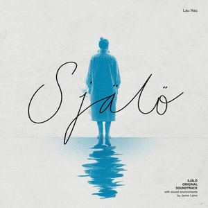 Image for 'Själö (With Sound Environments by Janne Laine)'
