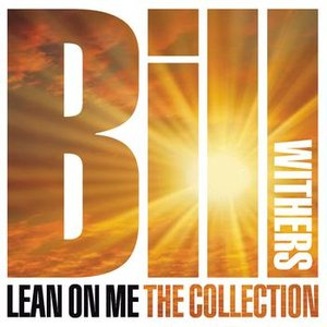 Image for 'Lean on Me: The Collection'