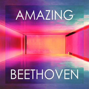 Image for 'Amazing Beethoven'