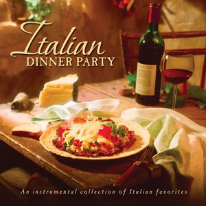 Image for 'Italian Dinner Party'