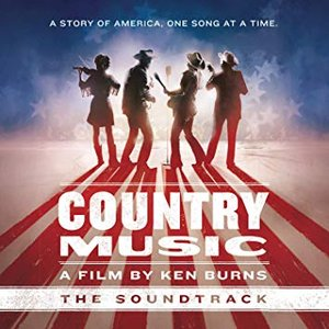 Image for 'Country Music - A Film by Ken Burns (The Soundtrack) [Deluxe]'