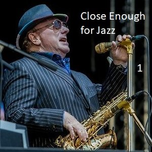 Image for 'Close Enough for Jazz'