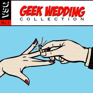 Image for 'Geek Wedding Collection'