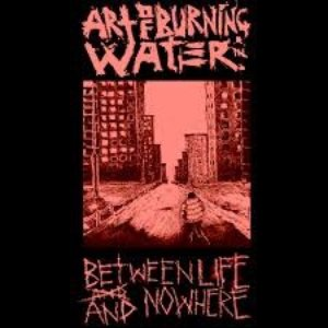 Image for 'Between Life And Nowhere'