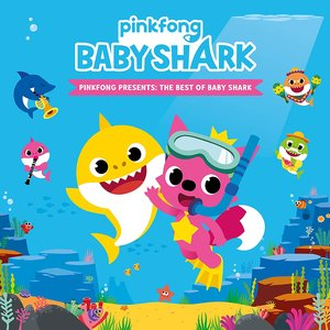 Image for 'Pinkfong Presents: The Best of Baby Shark'
