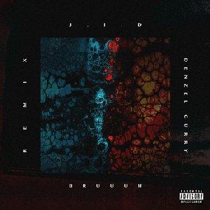 Image pour 'Bruuuh (with Denzel Curry) [Remix]'