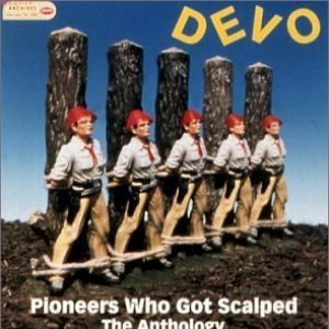 Image for 'Pioneers Who Got Scalped: The Anthology'
