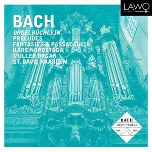 Image for 'Bach: Orgelbüchlein, Preludes, Fantasies & Passacaglia'