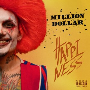 Image for 'MILLION DOLLAR: HAPPINESS'
