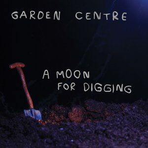 Image for 'A Moon For Digging'