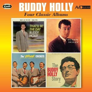 Bild für 'Four Classic Albums (That'll Be The Day / Buddy Holly / The Chirping Crickets / The Buddy Holly Story Vol 2)'