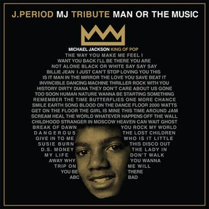 Image for 'J.Period & Spike Lee Present... Man or the Music (40 Acres Edition)'