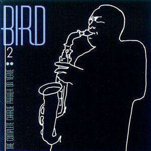 Image for 'BIRD-The Complete Charlie Parker'