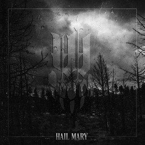 Изображение для 'Hail Mary'
