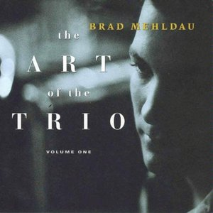 Image for 'The Art Of The Trio, Volume One'