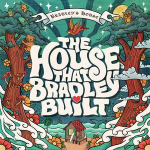 Image for 'The House That Bradley Built'