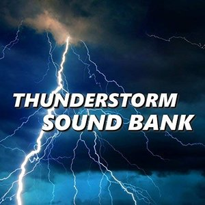 Image for 'Thunderstorm Sound Bank'
