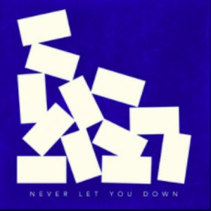 Image for 'Never Let You Down'