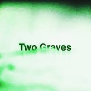 Image for 'Two Graves - Single'