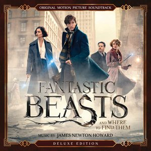 Image for 'Fantastic Beasts and Where to Find Them (Original Motion Picture Soundtrack) [Deluxe Edition]'