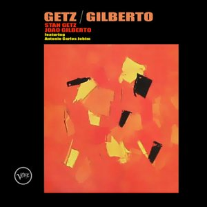 Image for 'Getz / Gilberto'
