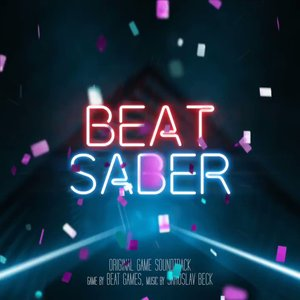 Image for 'Beat Saber (Original Game Soundtrack)'