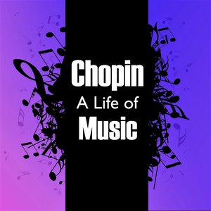 Image for 'Chopin: A Life of Music'