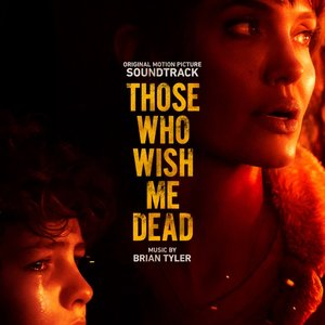 Image for 'Those Who Wish Me Dead (Original Motion Picture Soundtrack)'