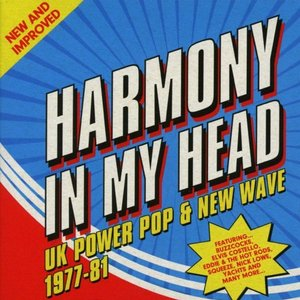 Image for 'Harmony In My Head: UK Power Pop & New Wave (1977-81)'