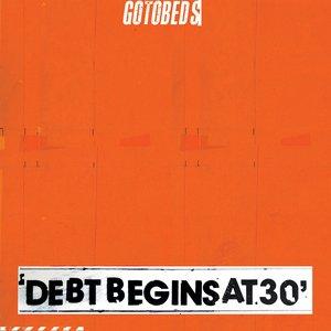 Image for 'Debt Begins at 30'