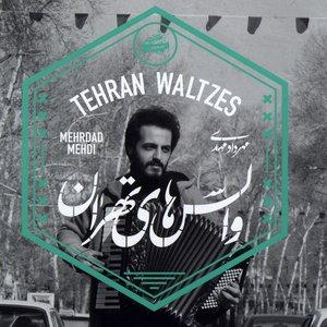 Image for 'Tehran Waltzes'