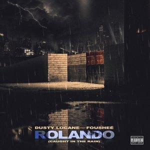 Imagen de 'Rolando (Caught In The Rain)'