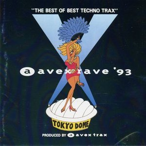 """Image for 'Avex Rave '93: """"The Best of Best Techno Trax""""'"""