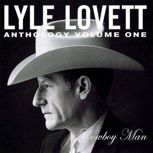 Image for 'Anthology Vol. 1: Cowboy Man'
