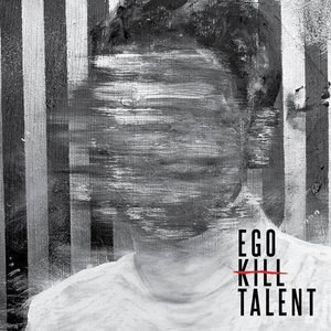 Image for 'Ego Kill Talent'