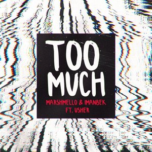 Image for 'Too Much (feat. Usher)'
