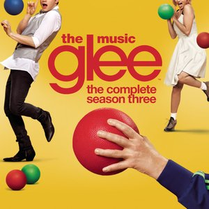 Image for 'Glee: The Music, The Complete Season Three'
